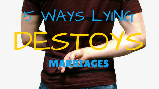 Husband lies to do what when your How to